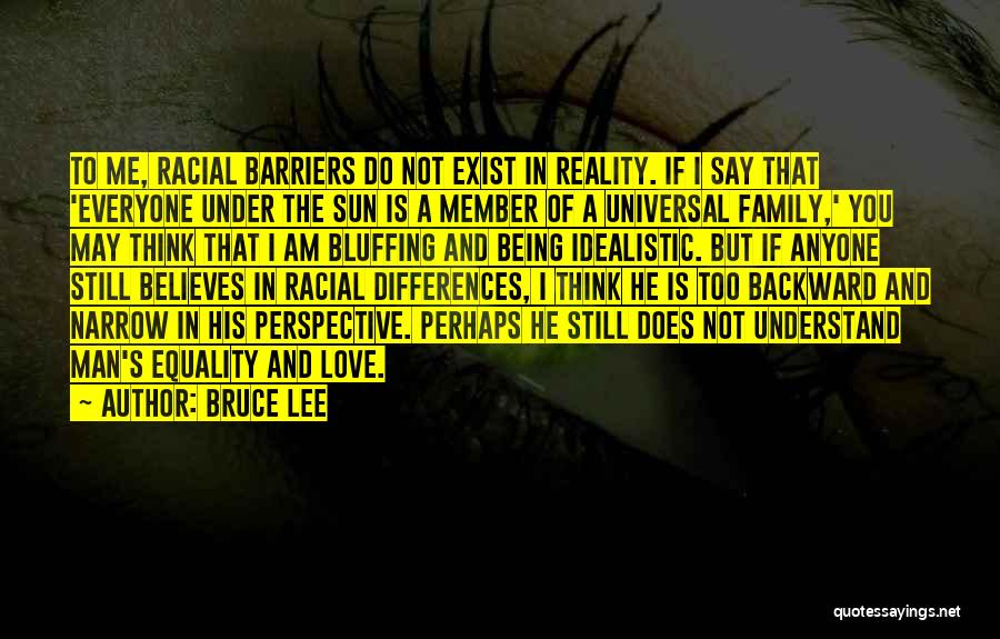 He Believes In Me Quotes By Bruce Lee