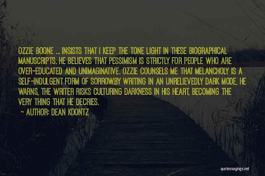 He Believes In Me Quotes By Dean Koontz