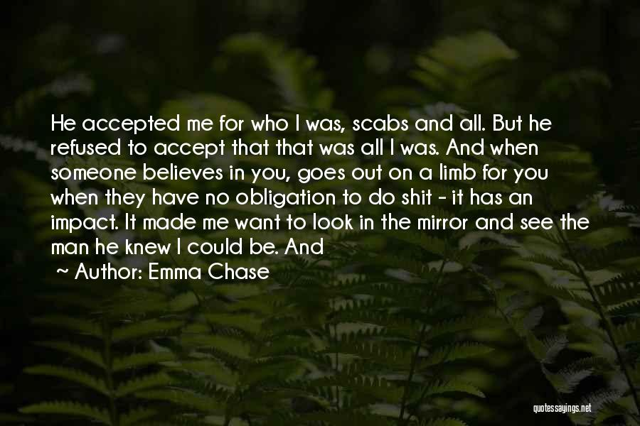 He Believes In Me Quotes By Emma Chase