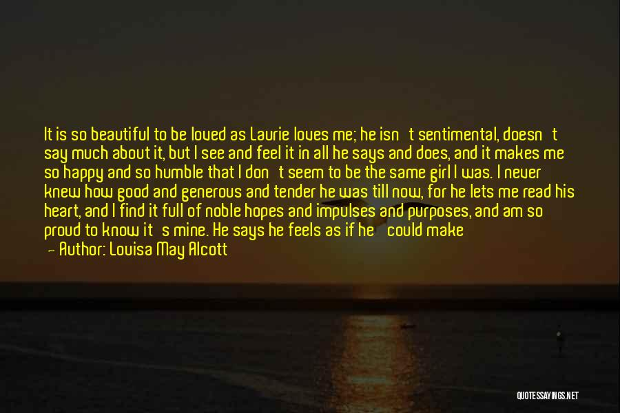 He Believes In Me Quotes By Louisa May Alcott
