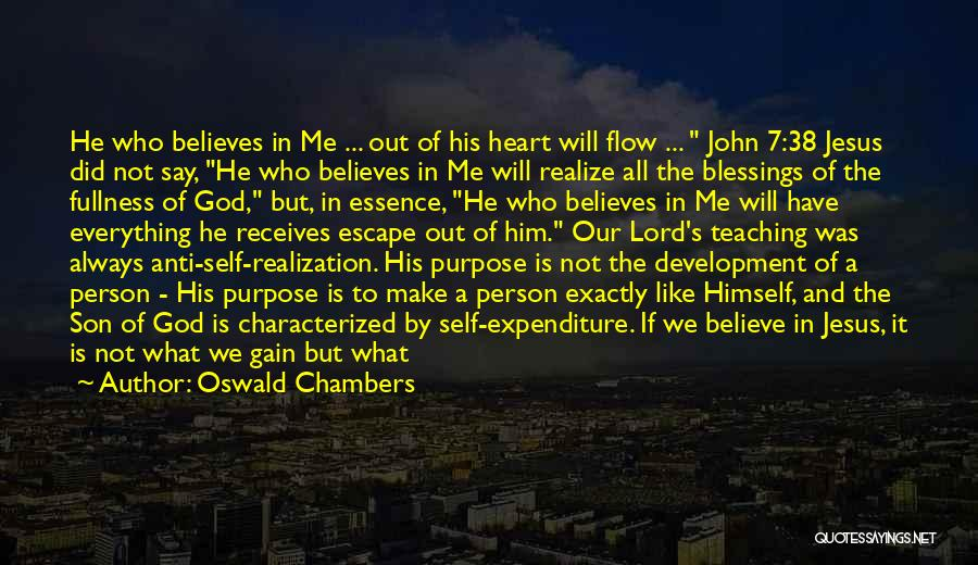 He Believes In Me Quotes By Oswald Chambers