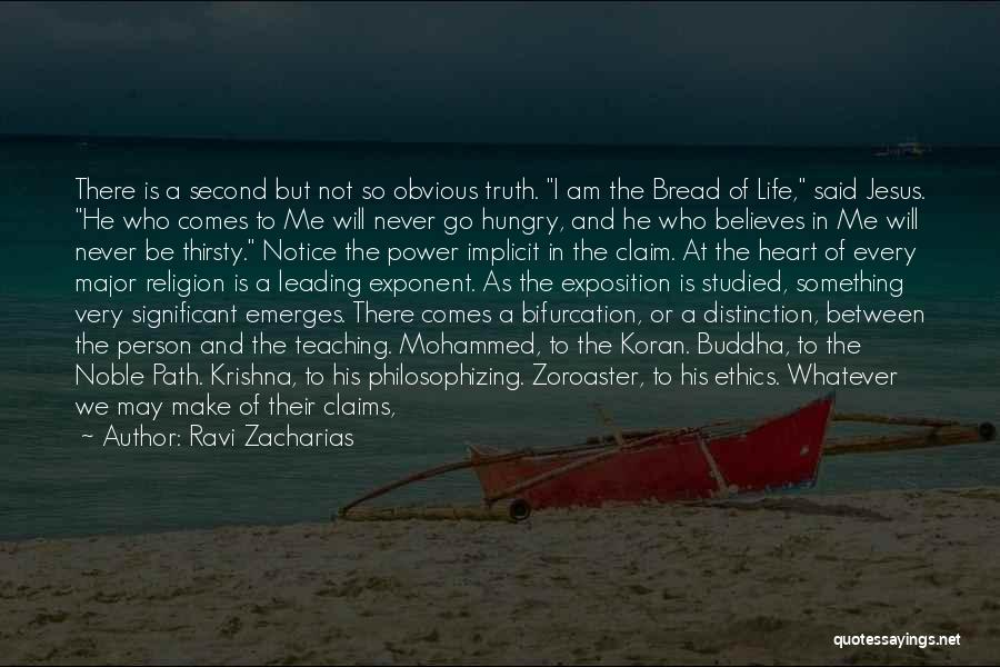 He Believes In Me Quotes By Ravi Zacharias