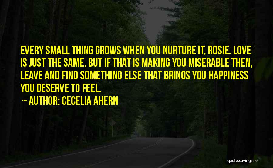 He Brings Me Happiness Quotes By Cecelia Ahern