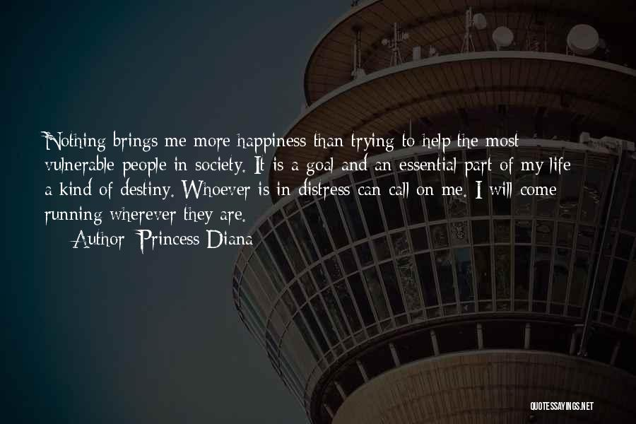 He Brings Me Happiness Quotes By Princess Diana