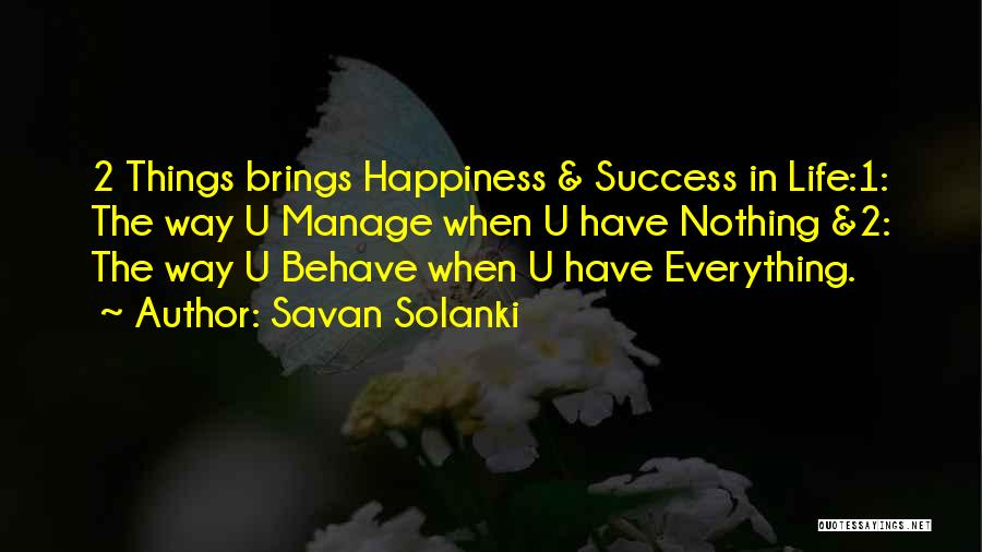 He Brings Me Happiness Quotes By Savan Solanki