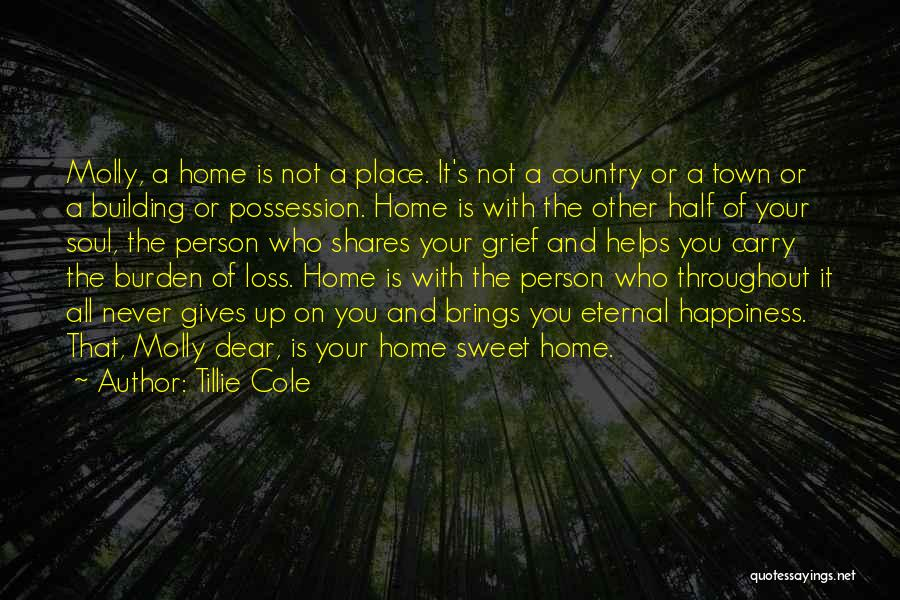 He Brings Me Happiness Quotes By Tillie Cole