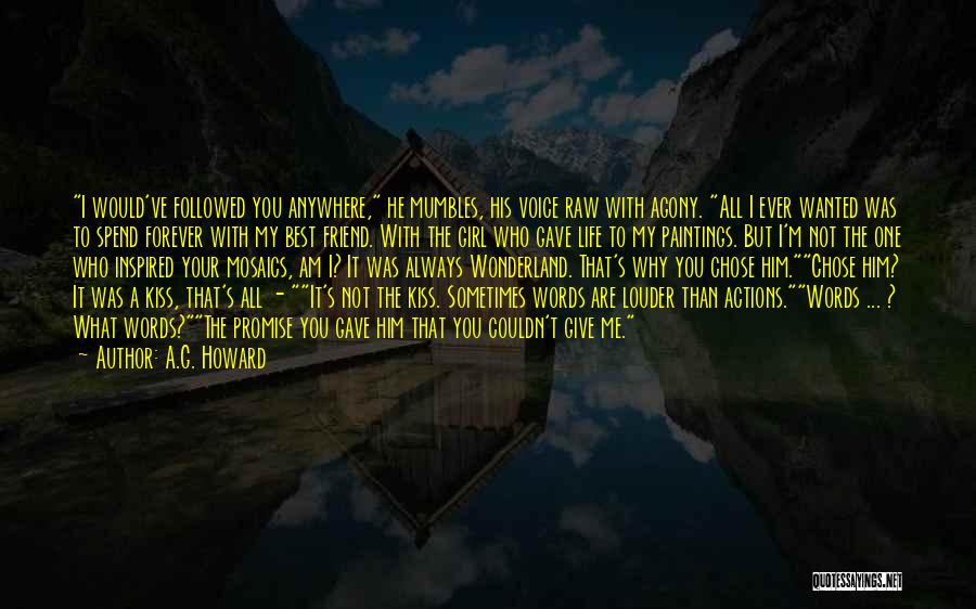 He Chose You Quotes By A.G. Howard