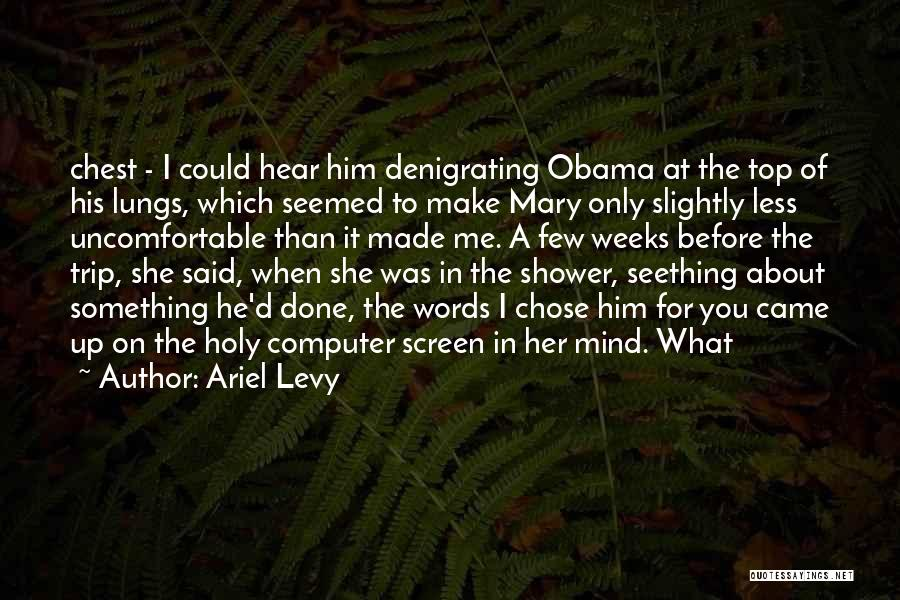 He Chose You Quotes By Ariel Levy