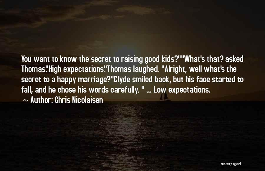 He Chose You Quotes By Chris Nicolaisen