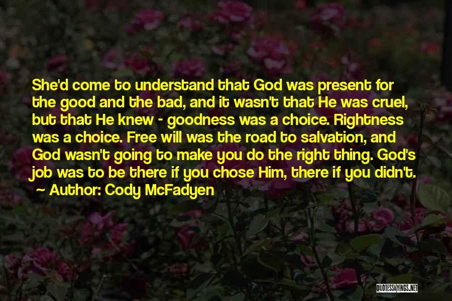 He Chose You Quotes By Cody McFadyen