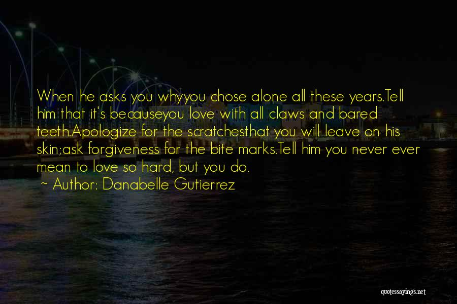 He Chose You Quotes By Danabelle Gutierrez