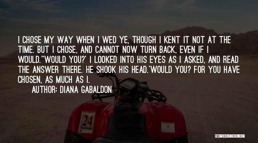 He Chose You Quotes By Diana Gabaldon