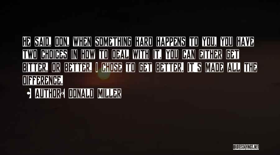 He Chose You Quotes By Donald Miller