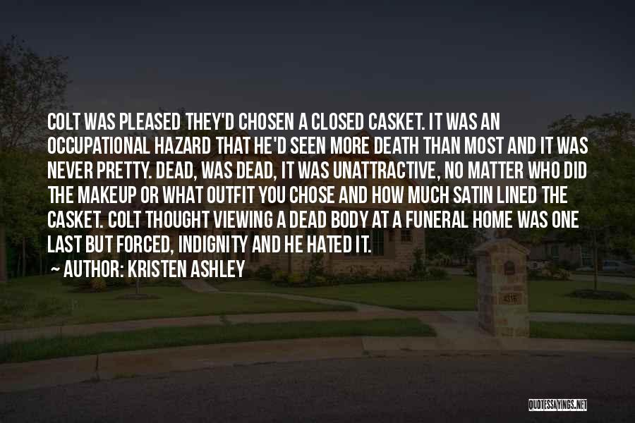 He Chose You Quotes By Kristen Ashley