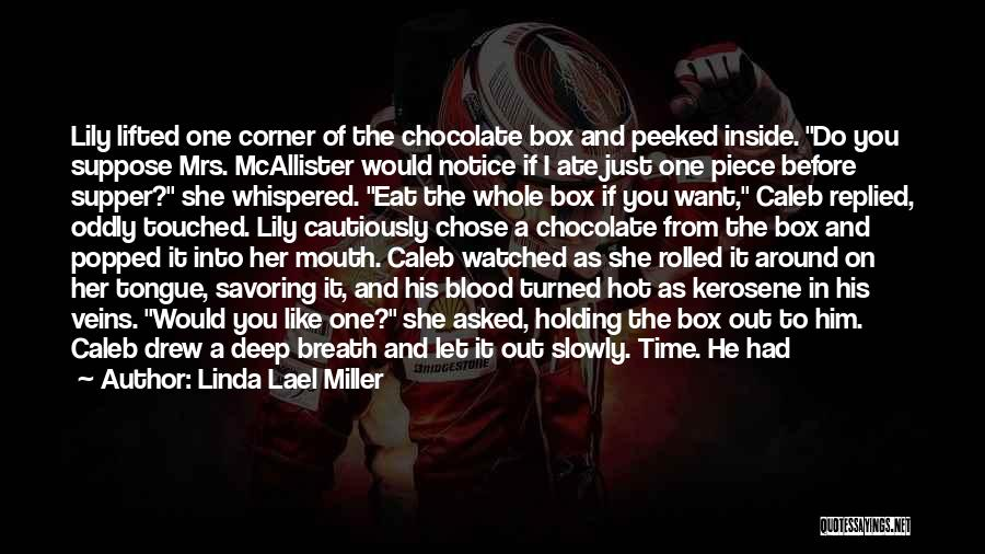 He Chose You Quotes By Linda Lael Miller