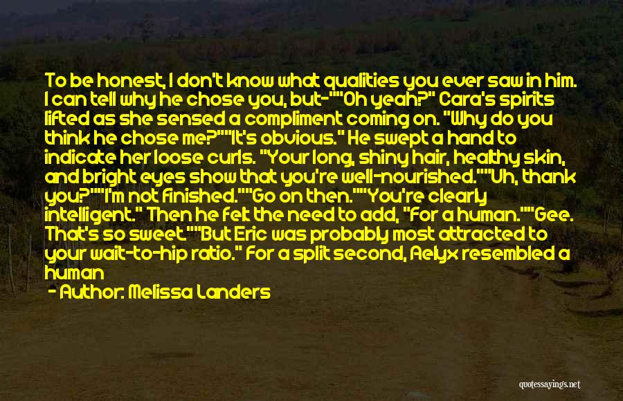 He Chose You Quotes By Melissa Landers