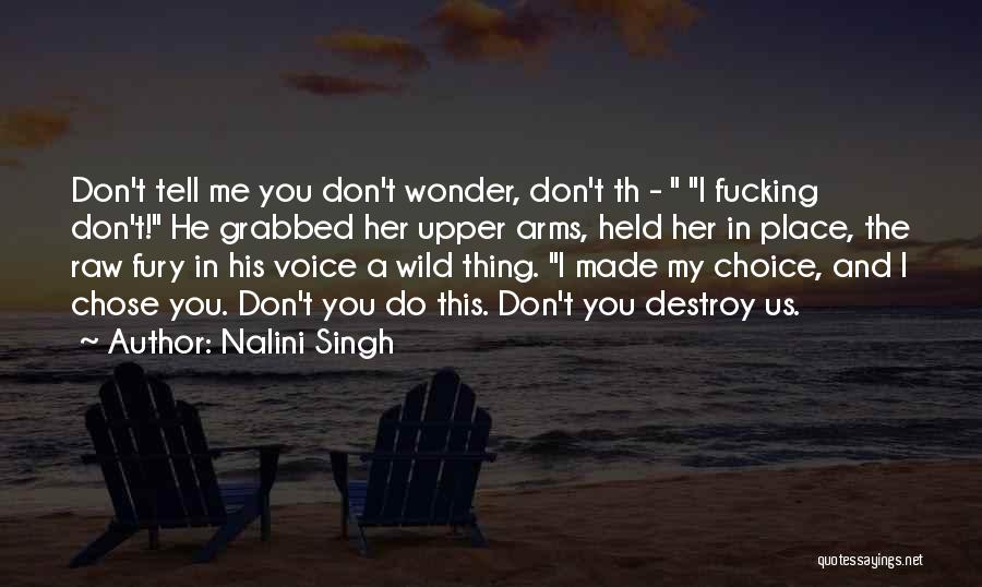 He Chose You Quotes By Nalini Singh