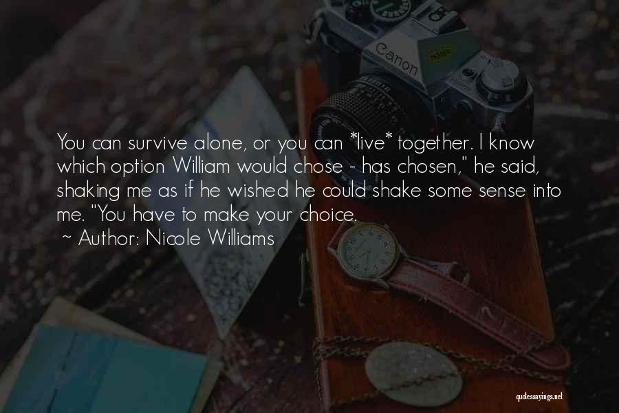 He Chose You Quotes By Nicole Williams