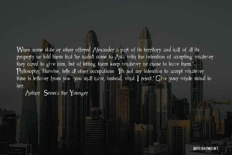 He Chose You Quotes By Seneca The Younger