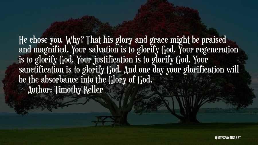 He Chose You Quotes By Timothy Keller