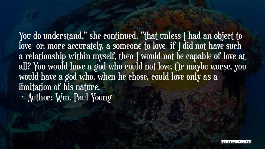 He Chose You Quotes By Wm. Paul Young