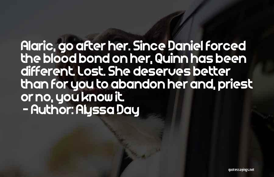 He Deserves Better Quotes By Alyssa Day
