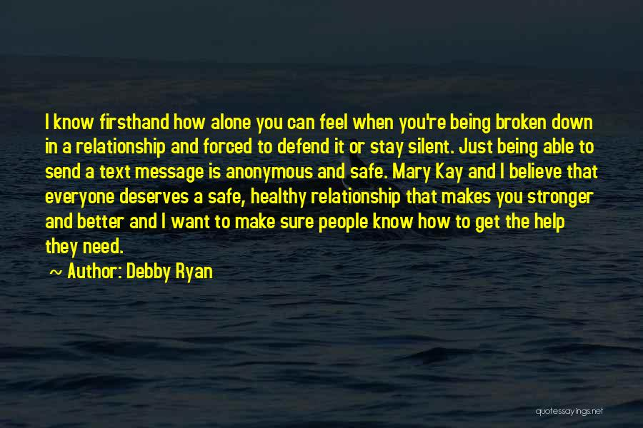 He Deserves Better Quotes By Debby Ryan