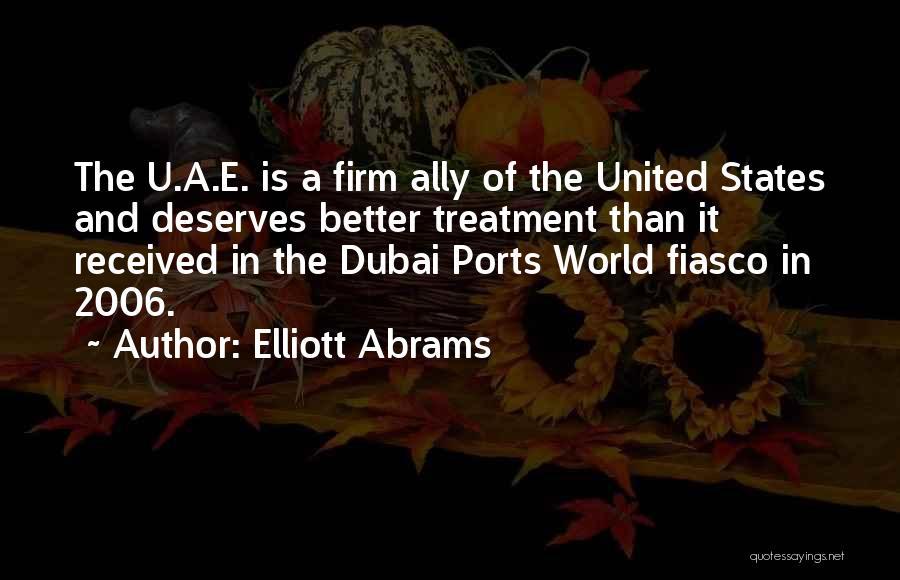 He Deserves Better Quotes By Elliott Abrams