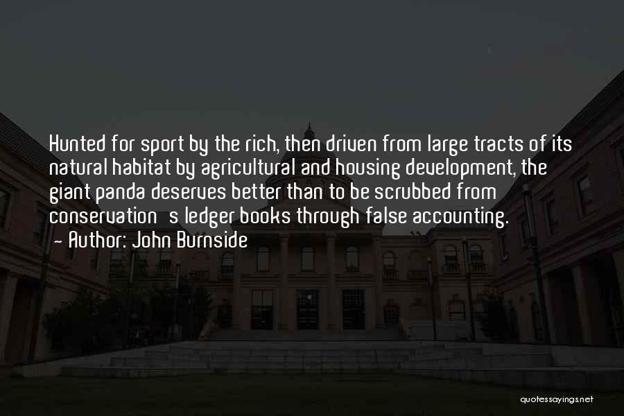 He Deserves Better Quotes By John Burnside