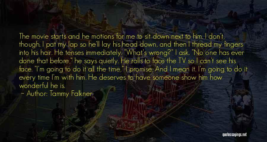 He Deserves Better Quotes By Tammy Falkner