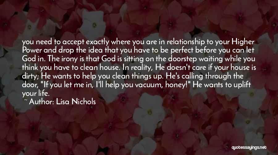 He Doesn't Care Me Quotes By Lisa Nichols