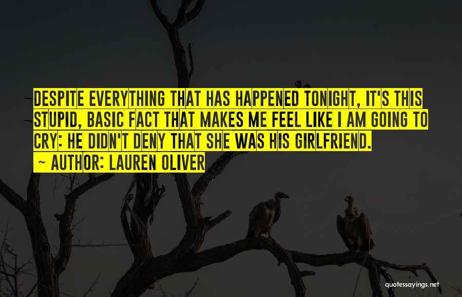 He Has Girlfriend Quotes By Lauren Oliver