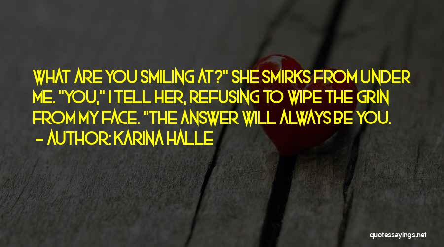 He Has Me Smiling Quotes By Karina Halle