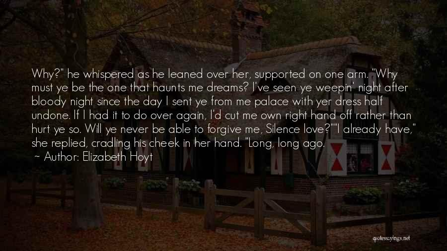 He Hurt Me Again Quotes By Elizabeth Hoyt