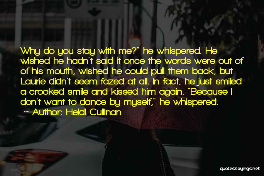 He Hurt Me Again Quotes By Heidi Cullinan
