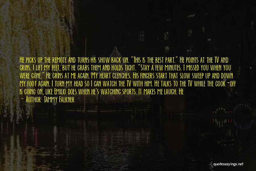 He Hurt Me Again Quotes By Tammy Falkner