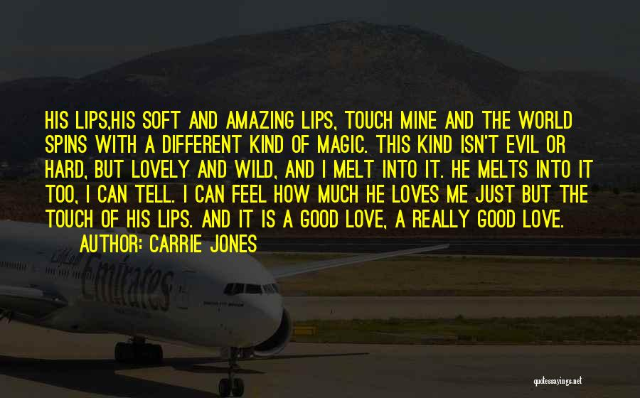 He Is Just Mine Quotes By Carrie Jones