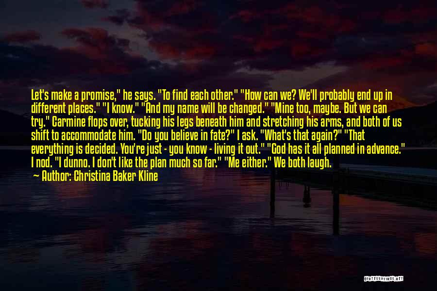 He Is Just Mine Quotes By Christina Baker Kline