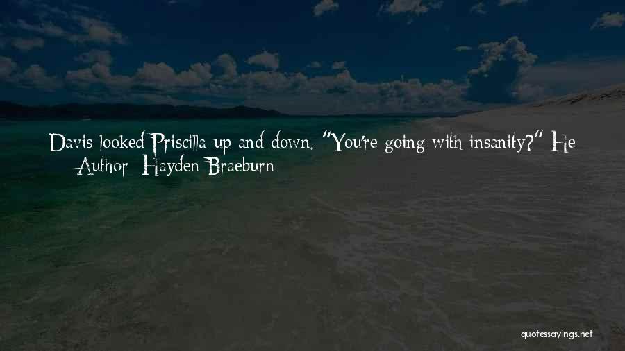 He Is Just Mine Quotes By Hayden Braeburn