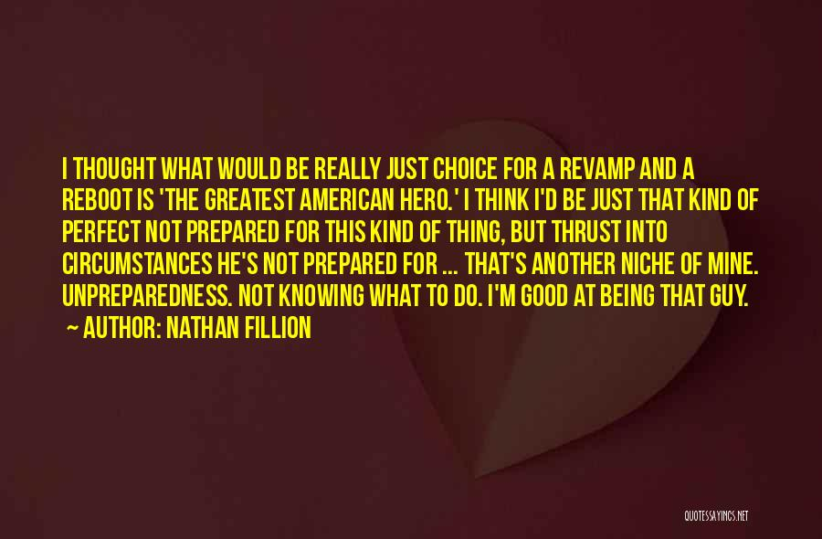 He Is Just Mine Quotes By Nathan Fillion