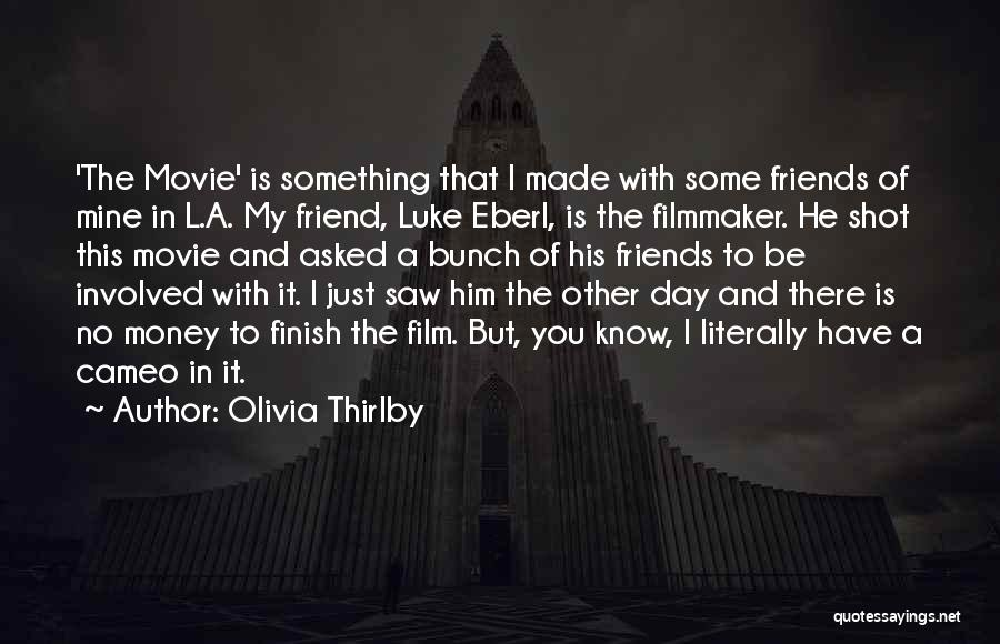 He Is Just Mine Quotes By Olivia Thirlby