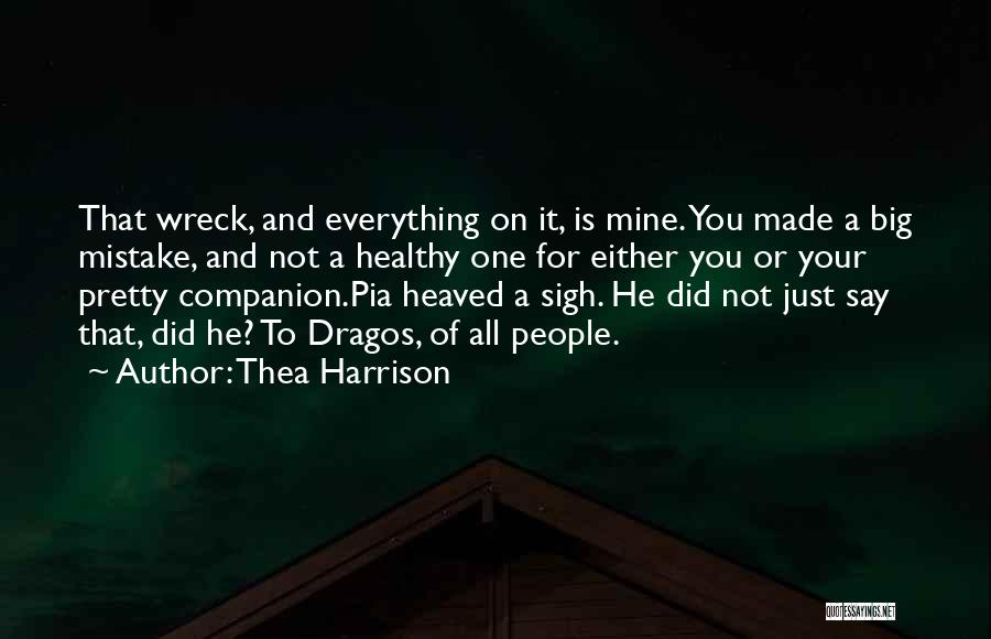 He Is Just Mine Quotes By Thea Harrison