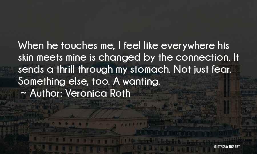 He Is Just Mine Quotes By Veronica Roth
