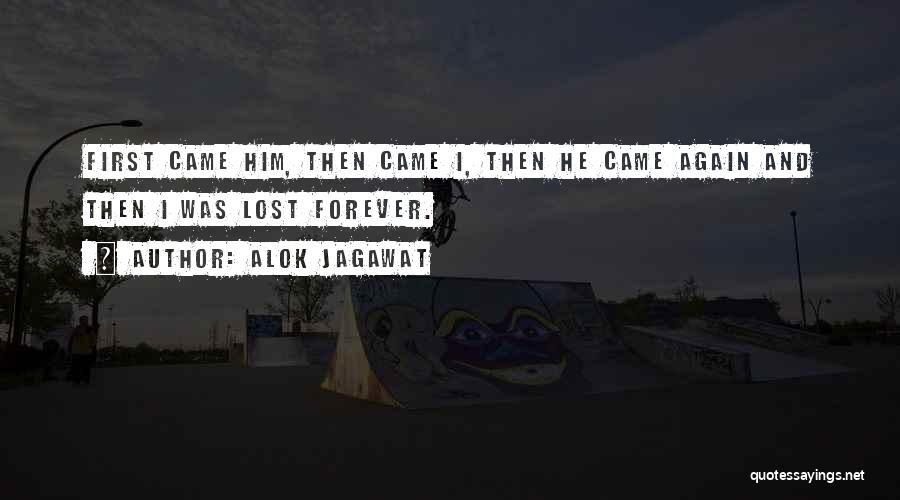 He Is Mine Forever Quotes By Alok Jagawat