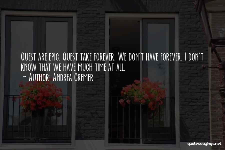 He Is Mine Forever Quotes By Andrea Cremer
