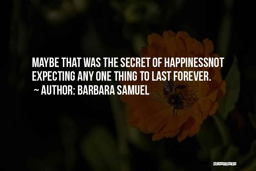 He Is Mine Forever Quotes By Barbara Samuel