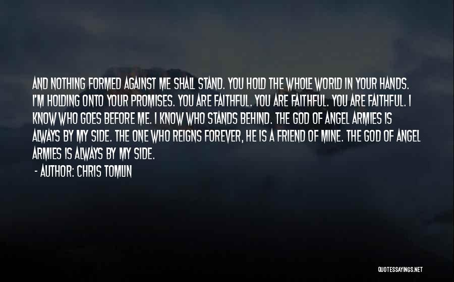 He Is Mine Forever Quotes By Chris Tomlin
