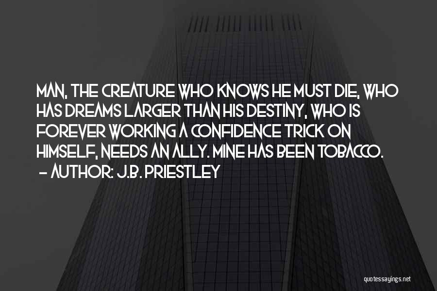 He Is Mine Forever Quotes By J.B. Priestley