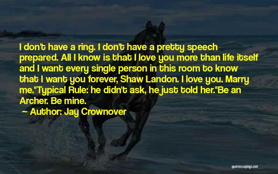 He Is Mine Forever Quotes By Jay Crownover