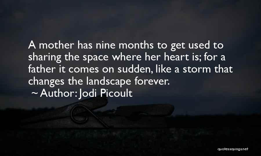 He Is Mine Forever Quotes By Jodi Picoult